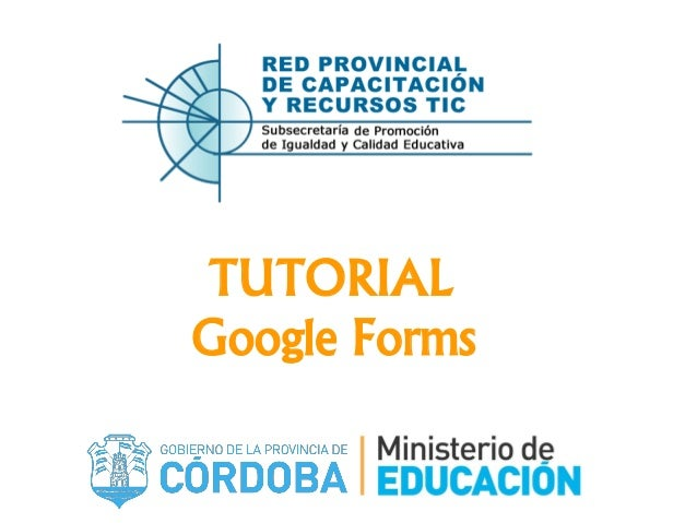 TUTORIAL Google Forms