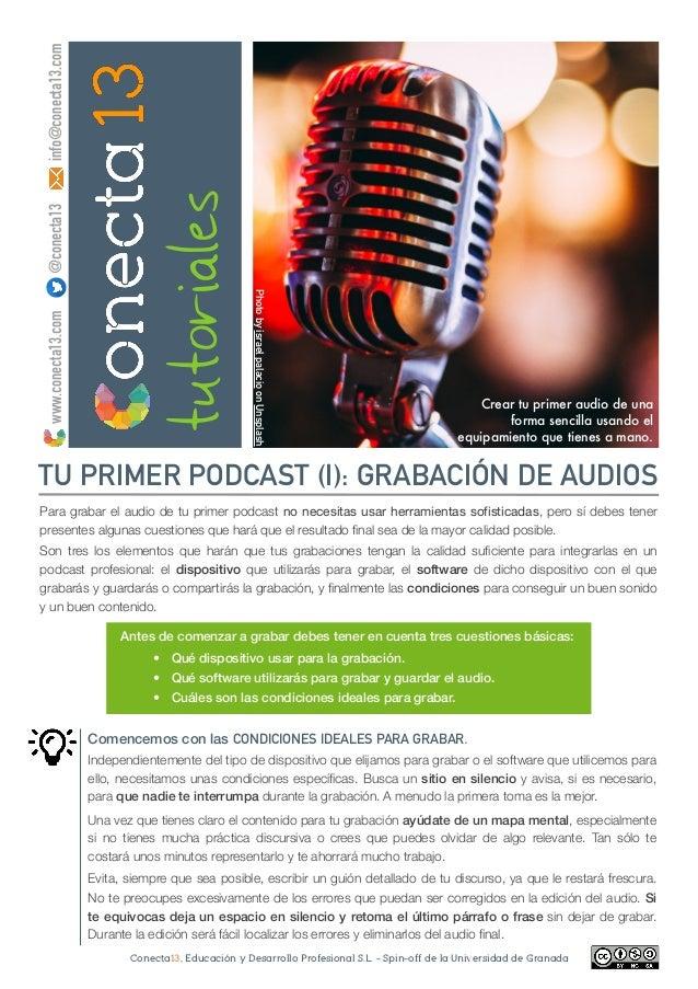 Conecta13, Educación y Desarrollo Profesional S.L. - Spin-off de la Universidad de Granada tutoriales Crear tu primer audi...