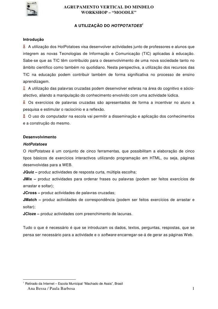 """AGRUPAMENTO VERTICAL DO MINDELO                                     WORKSHOP – """"MOODLE""""                                   ..."""