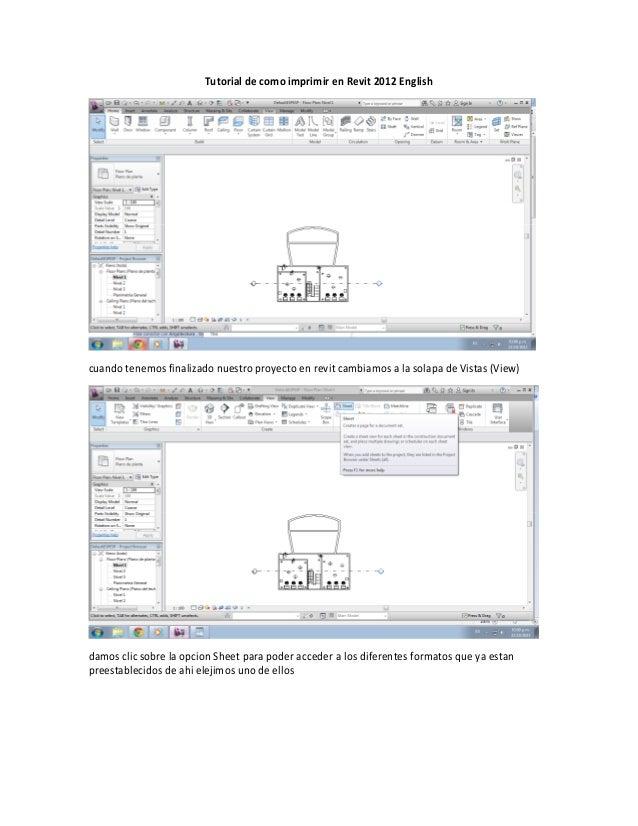 Tutorial de como imprimir en Revit 2012 English  cuando tenemos finalizado nuestro proyecto en revit cambiamos a la solapa...