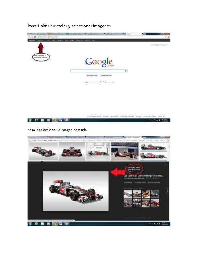 Paso 1 abrir buscador y seleccionar imágenes. paso 2 seleccionar la imagen deseada.