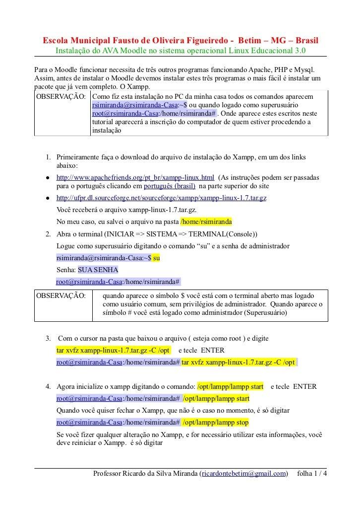 Escola Municipal Fausto de Oliveira Figueiredo - Betim – MG – Brasil        Instalação do AVA Moodle no sistema operaciona...