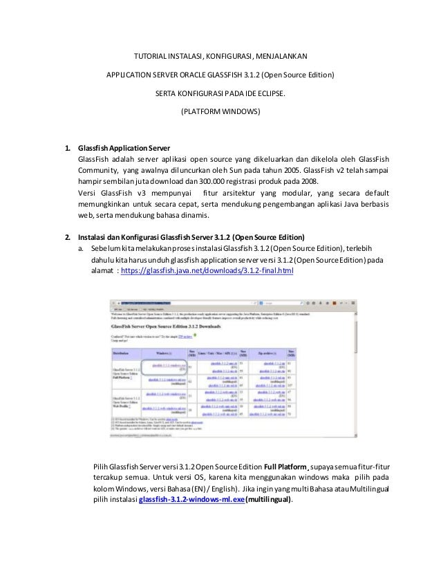 TUTORIAL INSTALASI, KONFIGURASI, MENJALANKAN  APPLICATION SERVER ORACLE GLASSFISH 3.1.2 (Open Source Edition)  SERTA KONFI...