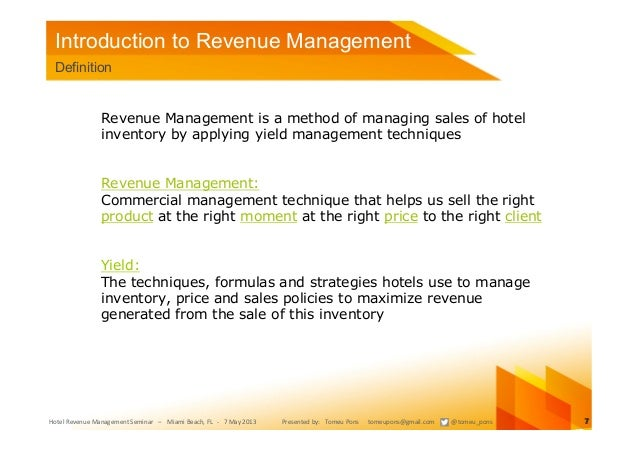 revenue management techniques in hospitality industry Introduction to hospitality industry the hospitality industry is part of a larger enterprise known as the travel and tourism industry it is one of the oldest industries in the world in early.