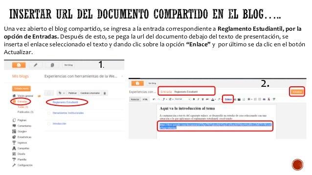 Una vez abierto el blog compartido, se ingresa a la entrada correspondiente a Reglamento Estudiantil, por la opción de Ent...