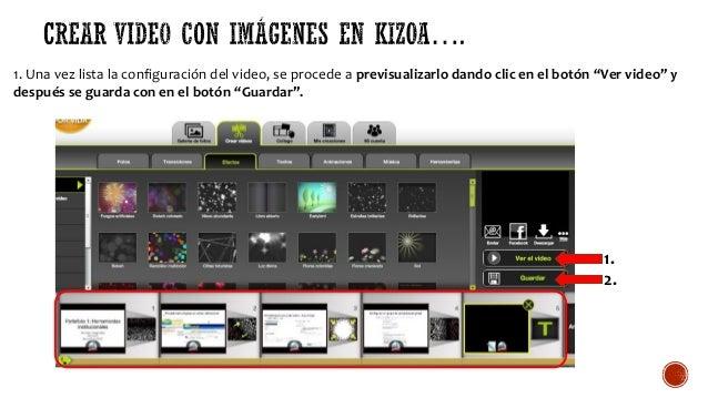 """1. Una vez lista la configuración del video, se procede a previsualizarlo dando clic en el botón """"Ver video"""" y después se ..."""
