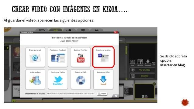 Al guardar el video, aparecen las siguientes opciones: Se da clic sobre la opción: Insertar en blog.