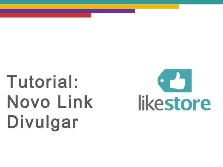 Tutorial:Novo LinkDivulgar