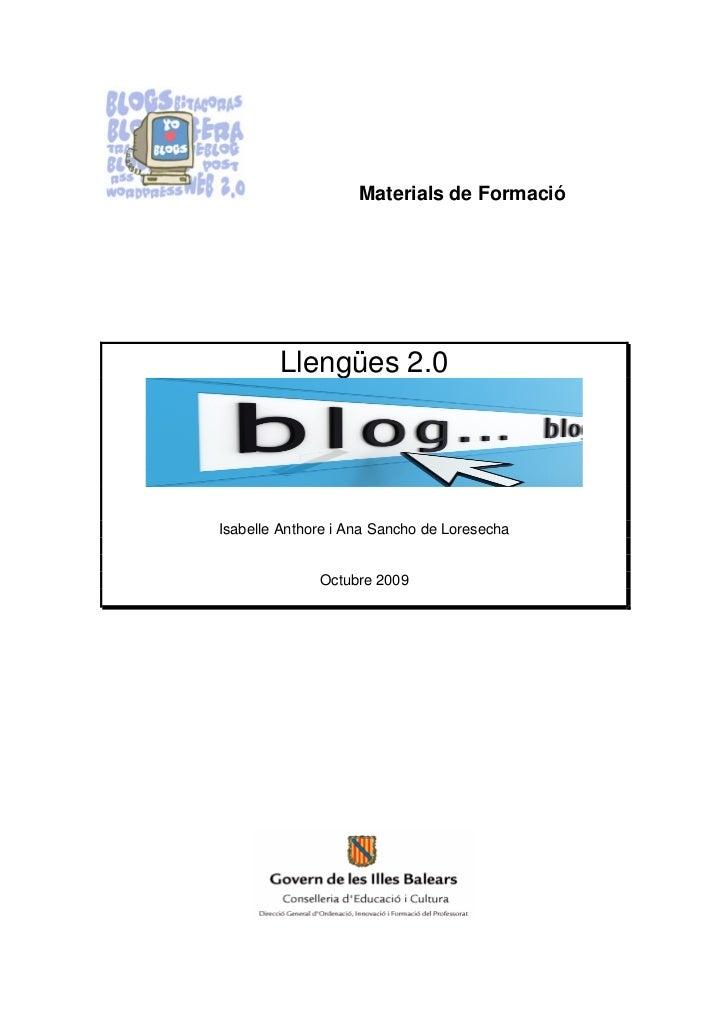 Materials de Formació        Llengües 2.0Isabelle Anthore i Ana Sancho de Loresecha              Octubre 2009