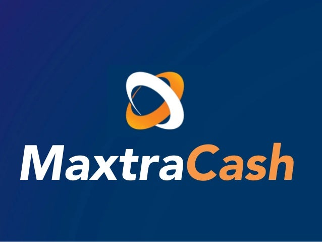 1 MaxtraCash