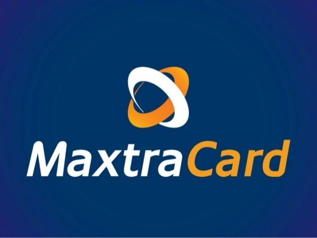 Programa MaxtraCash Private E Concessões Para Lojistas