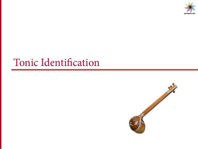 Tonic Identification