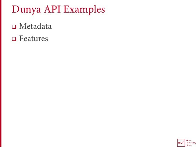 Dunya API Examples q Metadata q Features