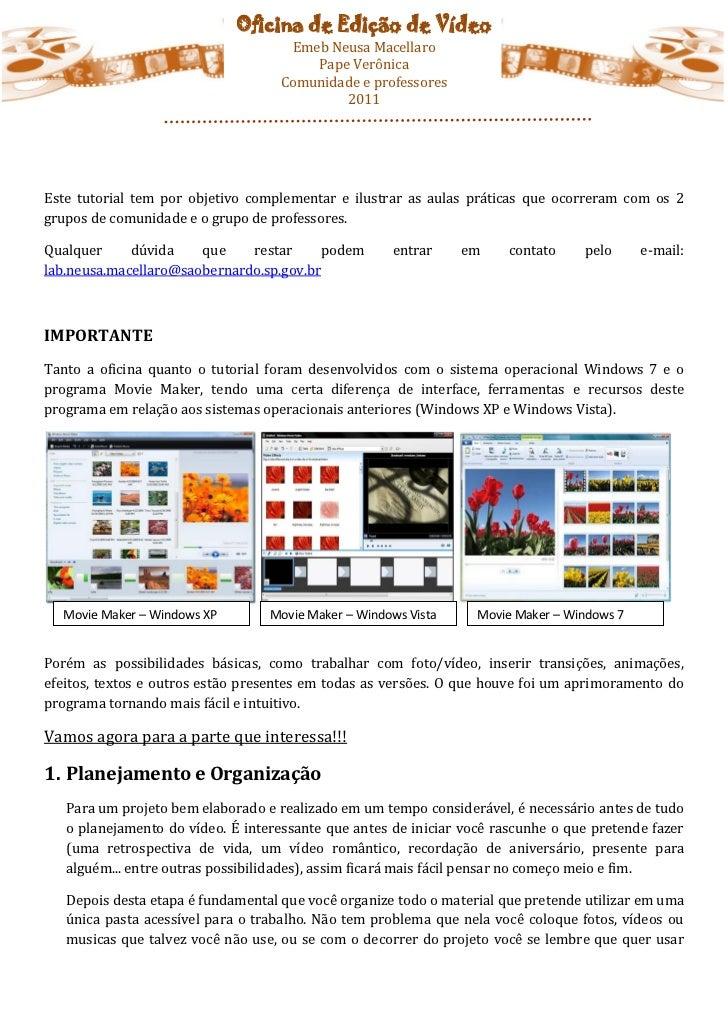 Oficina de Edição de Vídeo                                     Emeb Neusa Macellaro                                       ...