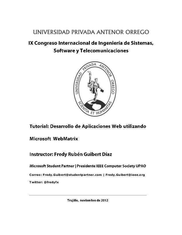 Correo: Fredy.Guibert@studentpartner.com | Fredy.Guibert@ieee.org          Twitter: @fredyfxComunidad Académica Microsoft ...