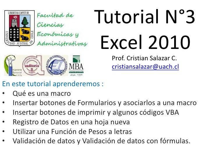 Tutorial N°3                            Excel 2010                                Prof. Cristian Salazar C.               ...