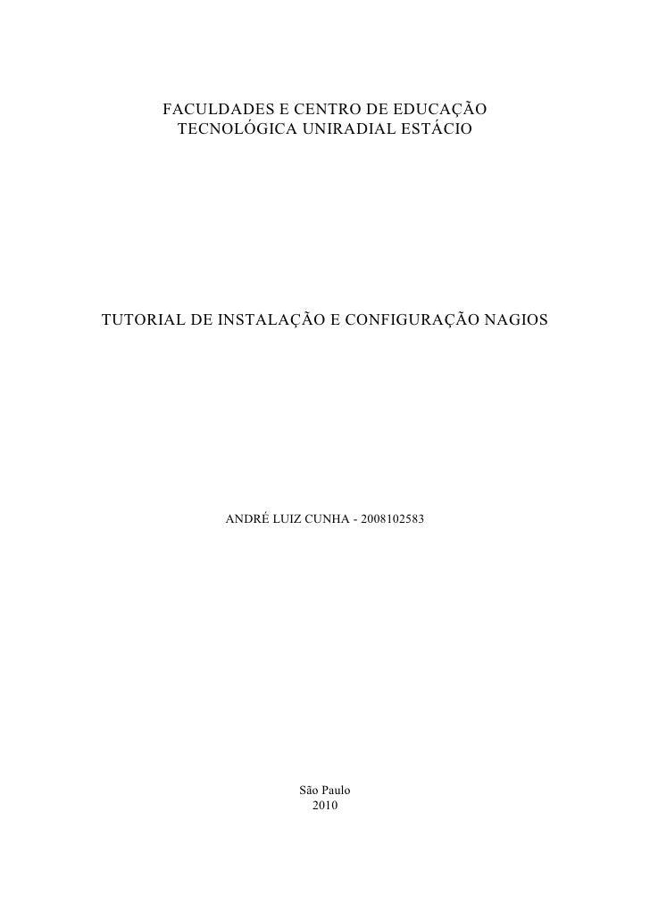 FACULDADES E CENTRO DE EDUCAÇÃO       TECNOLÓGICA UNIRADIAL ESTÁCIOTUTORIAL DE INSTALAÇÃO E CONFIGURAÇÃO NAGIOS           ...