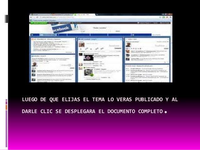 LUEGO DE QUE ELIJAS EL TEMA LO VERAS PUBLICADO Y AL  DARLE CLIC SE DESPLEGARA EL DOCUMENTO COMPLETO.
