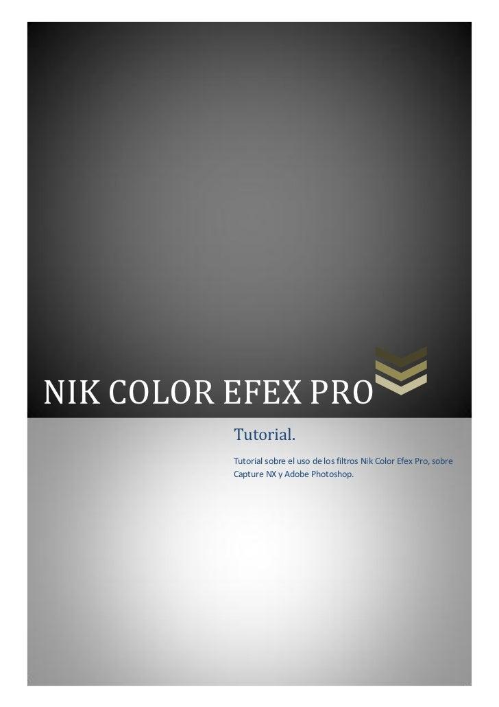 tutorial nik color efex pro. Black Bedroom Furniture Sets. Home Design Ideas