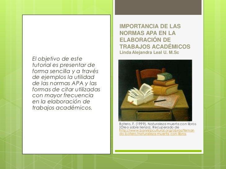 IMPORTANCIA DE LAS                             NORMAS APA EN LA                             ELABORACIÓN DE                ...