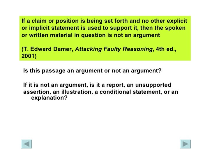 an analysis of an argument on attacking faulty reasoning by t edward damer Fallacious and non-fallacious argumentation: debate format analysis doctoral  thesis summary  decisions and decrease the chances of being fooled by faulty  arguments or clever use of words  defending and attacking: presenting  opinions and supporting facts in many  damer, edward, t (2001) attacking  faulty.