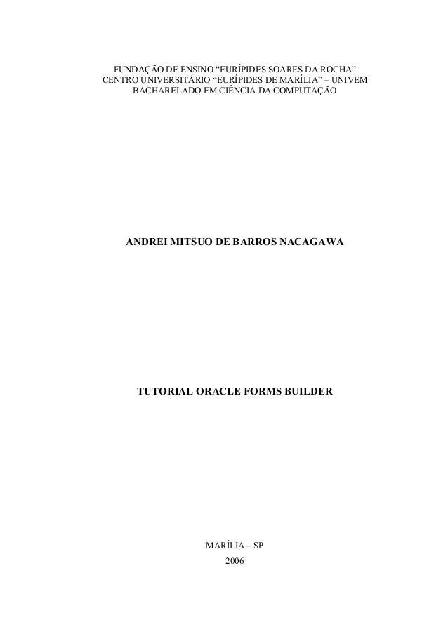 """FUNDAÇÃO DE ENSINO """"EURÍPIDES SOARES DA ROCHA"""" CENTRO UNIVERSITÁRIO """"EURÍPIDES DE MARÍLIA"""" – UNIVEM BACHARELADO EM CIÊNCIA..."""