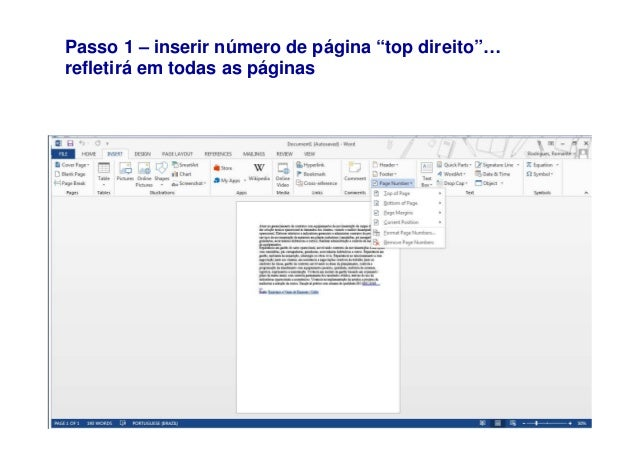"""Passo 1 – inserir número de página """"top direito""""… refletirá em todas as páginas"""