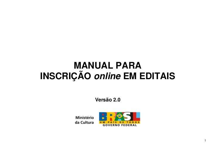 MANUAL PARAINSCRIÇÃO online EM EDITAIS          Versão 2.0                              1