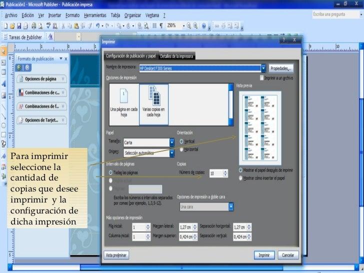 Para imprimir seleccione la cantidad de copias que desee imprimir  y la configuración de dicha impresión