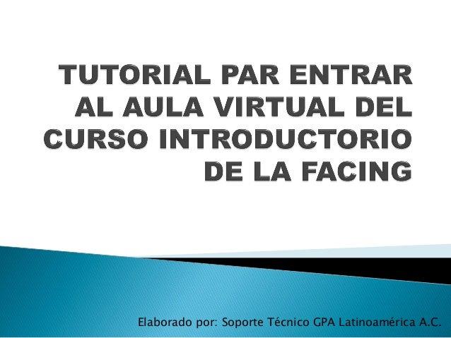 Elaborado por: Soporte Técnico GPA Latinoamérica A.C.