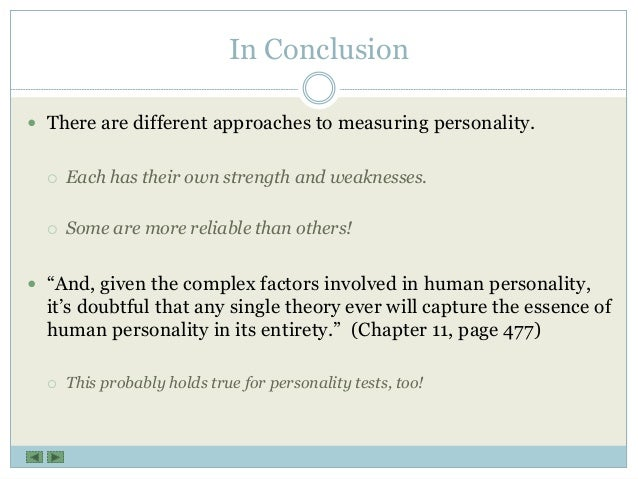 conclusion on personality test Part 1 literature review researchers have studied personality test for a long history at one time, personality tests were not perceived as a valid selection method.