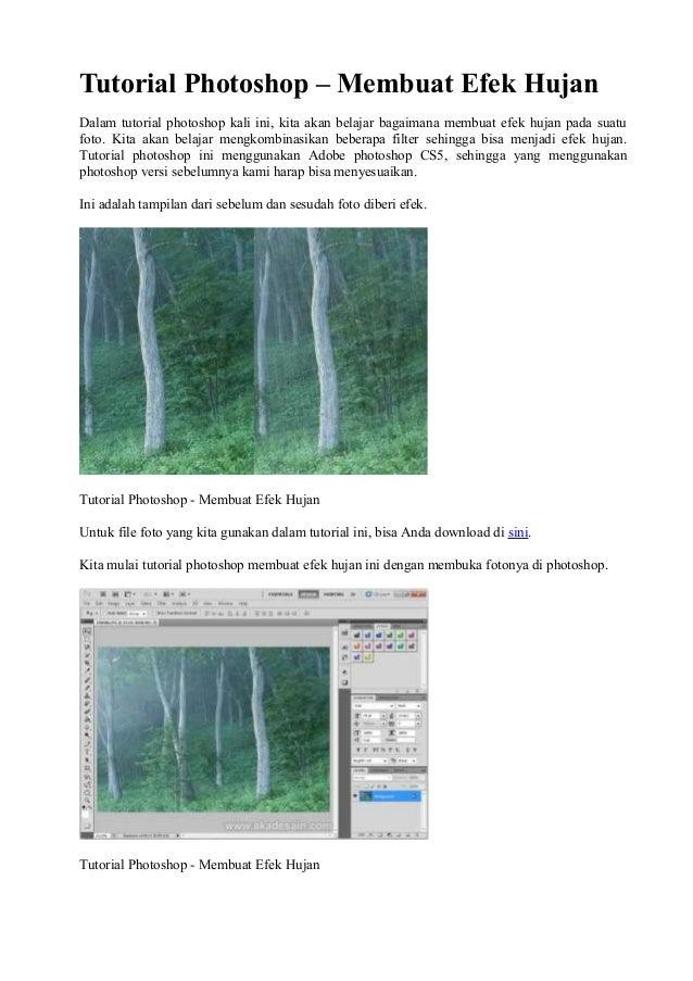 Tutorial Photoshop – Membuat Efek HujanDalam tutorial photoshop kali ini, kita akan belajar bagaimana membuat efek hujan p...
