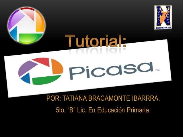 """POR: TATIANA BRACAMONTE IBARRRA. 5to. """"B"""" Lic. En Educación Primaria."""