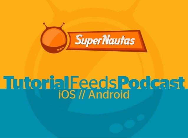 TutorialFeedsPodcastiOS // Android