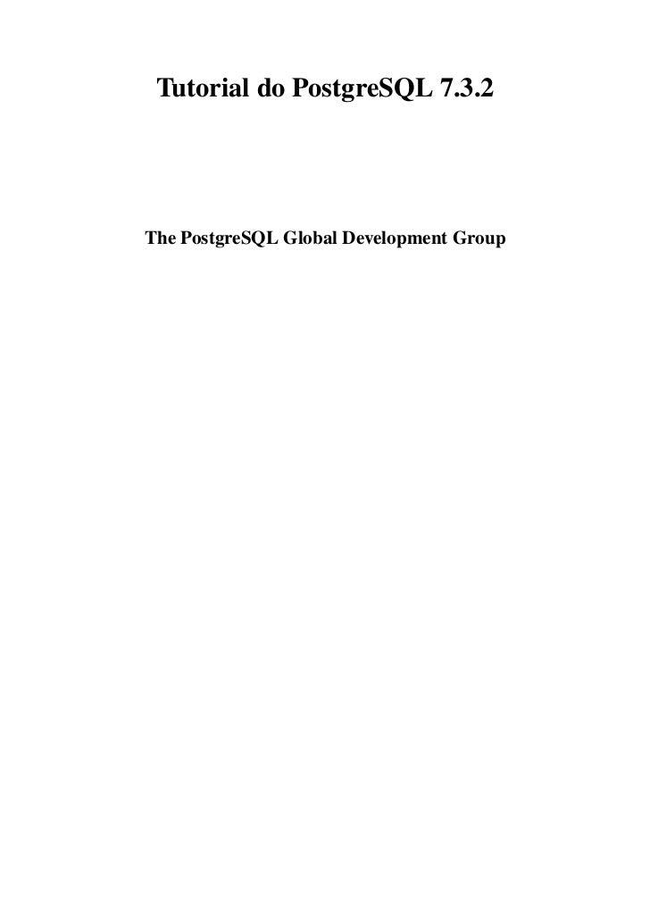 Tutorial do PostgreSQL 7.3.2The PostgreSQL Global Development Group