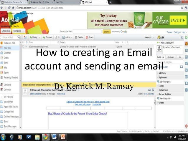 How to creating an Email account and sending an email By Kenrick M. Ramsay