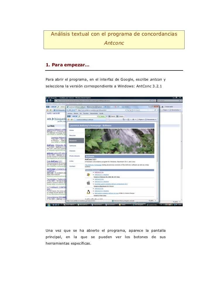 Análisis textual con el programa de concordancias                                    Antconc1. Para empezar…Para abrir el ...