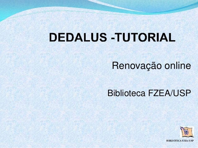 Renovação online Biblioteca FZEA/USP BIBLIOTECA FZEA/USP