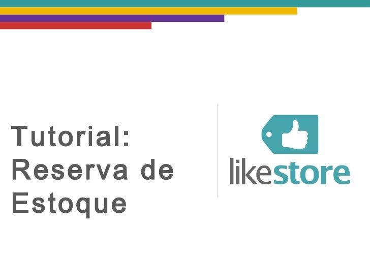 Tutorial:Reserva deEstoque