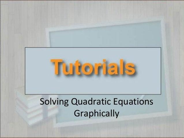 Solving Quadratic Equations Graphically
