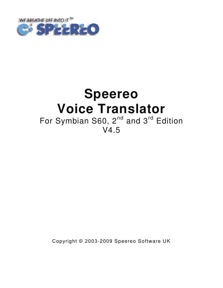 Speereo    Voice Translator             nd  rd For Symbian S60, 2 and 3              Edition               V4.5       Copy...