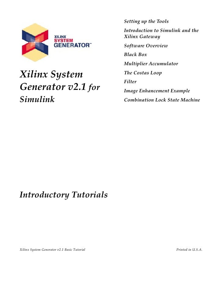 Setting up the Tools                                              Introduction to Simulink and the                        ...