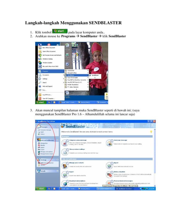 Langkah-langkah Menggunakan SENDBLASTER    1. Klik tombol          pada layar komputer anda..   2. Arahkan mouse ke Progra...