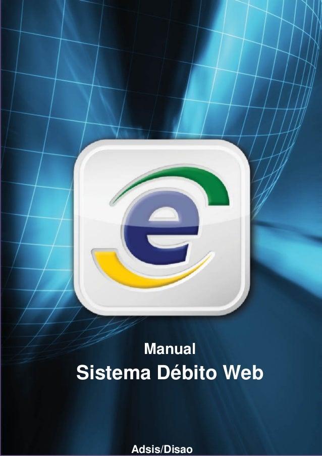 1 Manual Sistema Débito Web Adsis/Disao