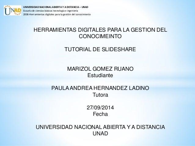 UNIVERSIDAD NACIONAL ABIERTA Y A DISTANCIA – UNAD  Escuela de ciencias básicas tecnología e ingeniería  2006-Herramientas ...
