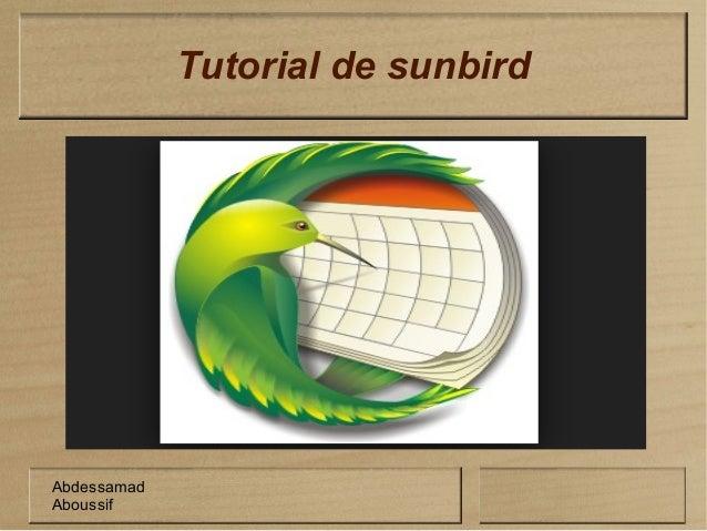 Tutorial de sunbird Abdessamad Aboussif