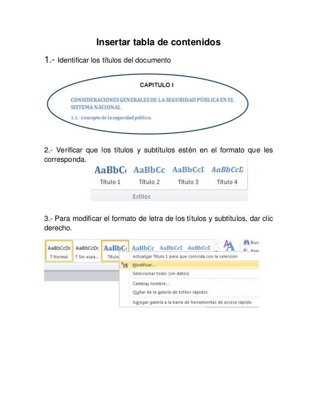Insertar tabla de contenidos 1.- Identificar los títulos del documento 2.- Verificar que los títulos y subtítulos estén en...