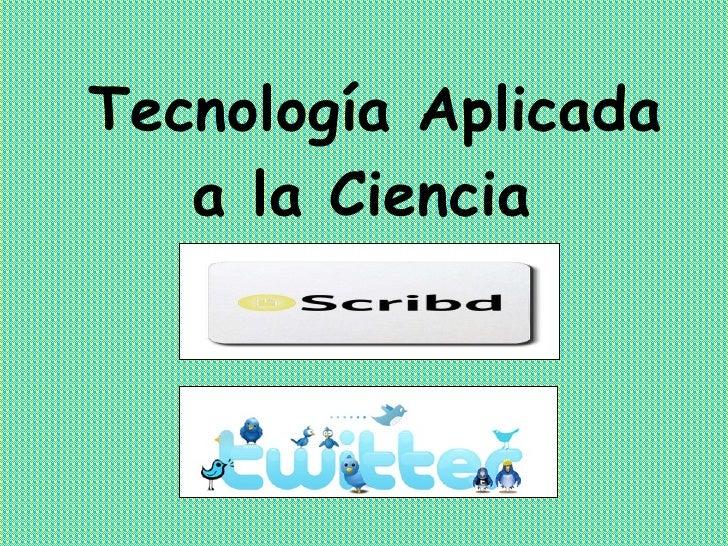 Tecnología Aplicada a la Ciencia