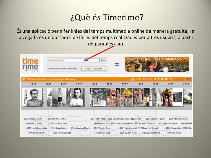 És una aplicació per a fer línies del temps multimèdia online de manera gratuita, i a la vegada és un buscador de línies d...
