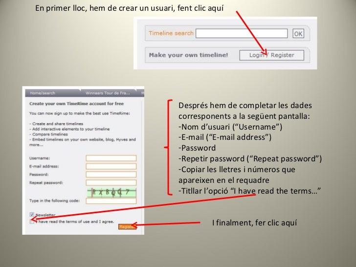 En primer lloc, hem de crear un usuari, fent clic aquí <ul><li>Després hem de completar les dades corresponents a la següe...